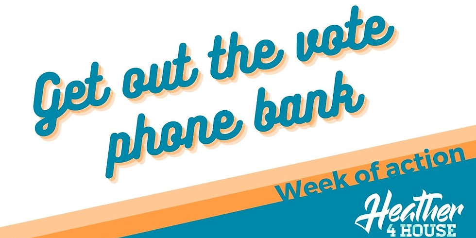 Get out the vote phone bank!