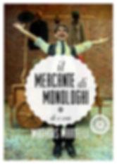 """Matthias Martelli nello spettacolo di piazza e di arte di strada """"Il Mercante di Monologhi"""", performance comica, satirica e poetica con oltre 180 repliche in tutta Italia"""