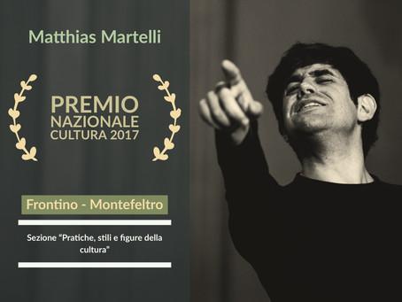"""Matthias Martelli vince il """"Premio Nazionale Cultura 2017"""" Frontino - Montefeltro"""