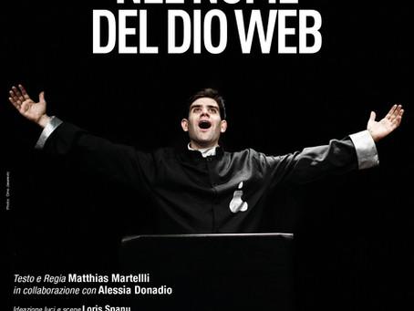 """Debutto di """"Nel Nome del Dio Web"""""""