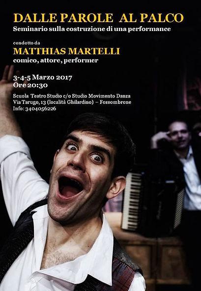 """L'attore Matthias Martelli conduce il seminario """"Scopri il comico che è in te"""" sulla costruzione del personaggio comico-poetico"""