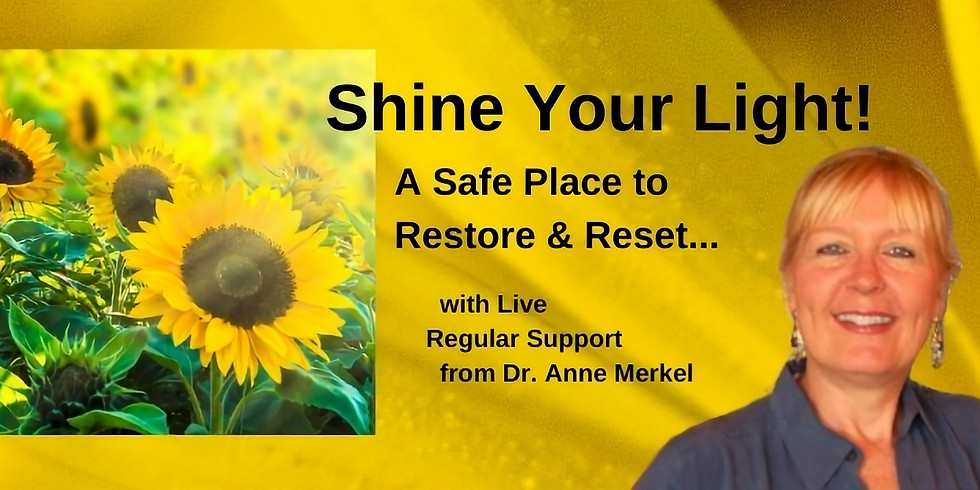 Shine Your Light!  with Anne Merkel