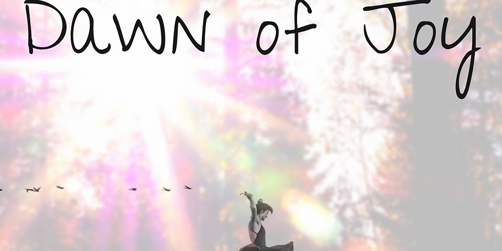 Dawn of Joy - Wild Women Circle