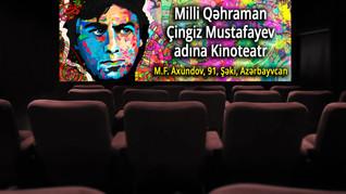Şəkidə Milli Qəhrəman Çingiz Mustafayev adına Dupleks Kinoteatrı açıldı