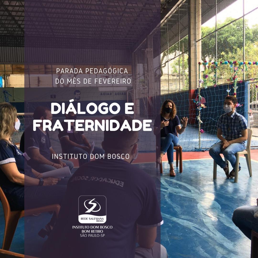 Diálogo e Fraternidade IDB