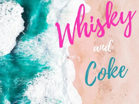 「Whisky and Coke」