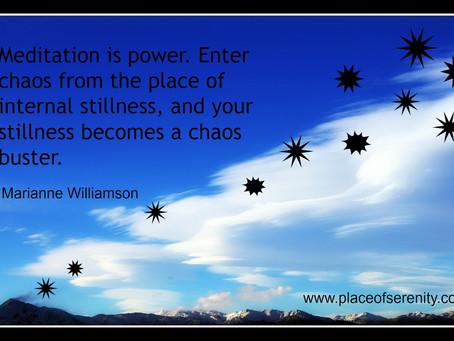Meditating in Chaos