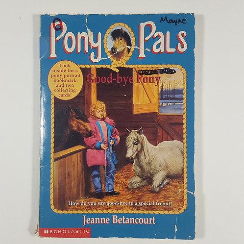 Pony Pals: Good-bye Pony