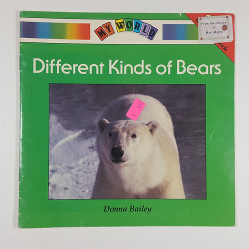 My World - Different Kinds of Bears