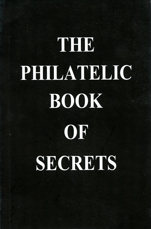 PSE's The Philatelic Book of Secrets (Almost New) - Essential Reference