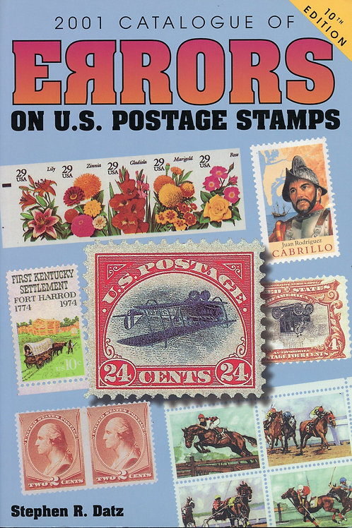 Stephen R Datz 2001 Catalogue of Errors on U.S. Postage Stamps (Gently Used)