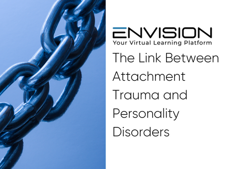 The Link Between Attachment Trauma and Personality Disorders