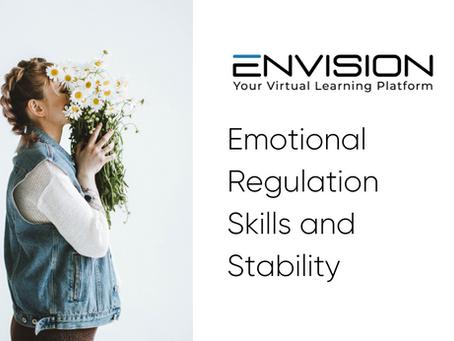 Emotional Regulation Skills and Stability