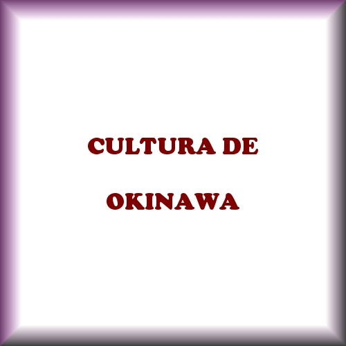 CULTURA DE OKINAWA