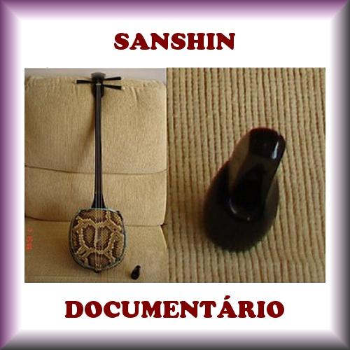 SANSHIN DOCUMENTÁRIO