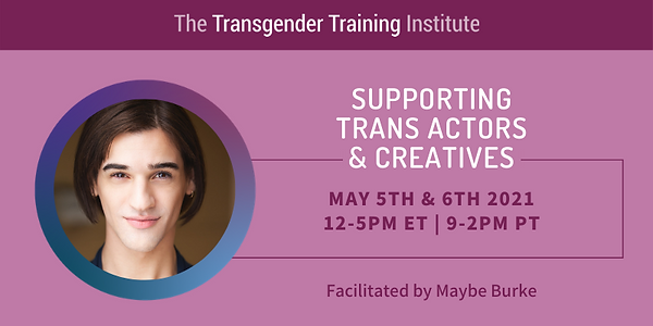 Supporting Trans Actors & Creatives