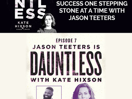 The Journey To Success One Stepping Stone At A Time With Jason Teeters