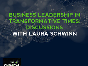 Business Leadership In Transformative Times: Discussions With Laura Schwinn
