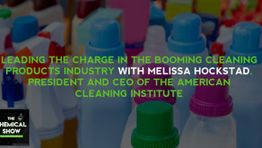 Leading The Charge In The Booming Cleaning Products Industry With Melissa Hockstad