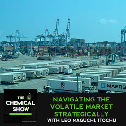 Navigating The Volatile Market Strategically With Leo Maguchi, ITOCHU