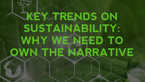 Key Trends On Sustainability: Why We Need To Own The Narrative