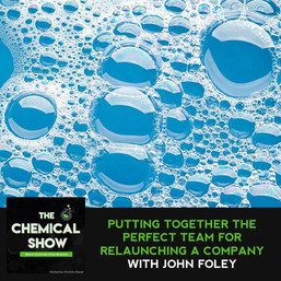 Putting Together The Perfect Team For Relaunching A Company With John Foley