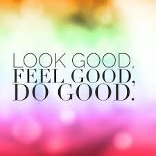 Feel Good, Look Even BETTER!