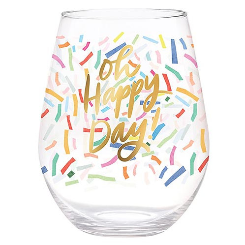 Oh Happy Day Wine Glass