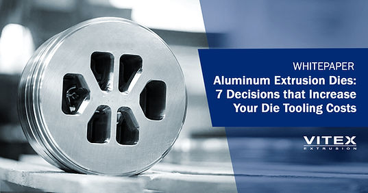 Aluminum Extrusion Design: 7 Decisions that Increase Your Die Tooling Costs