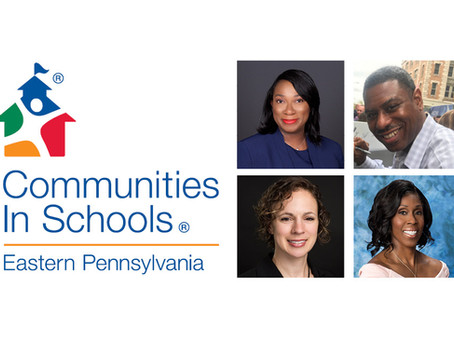 Communities In Schools of Eastern PA Announces Appointment of Four New Members to Board of Directors