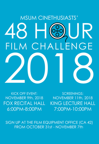 MSUM CINETHUSIASTS ORGANIZATION // 48 Hour Film Challenge, November 2018