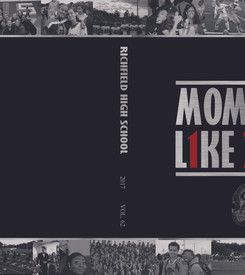 Richfield High School: Moments Like These Yearbook (2016-2017)