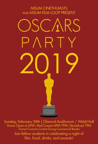 MSUM CINETHUSIASTS ORGANIZATION // Oscars Night 2019, February 2019