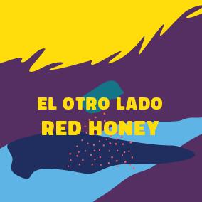 El Otro Lado - Red Honey