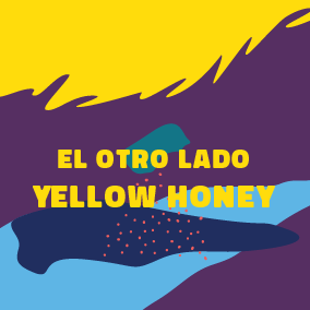 El Otro Lado - Yellow Honey