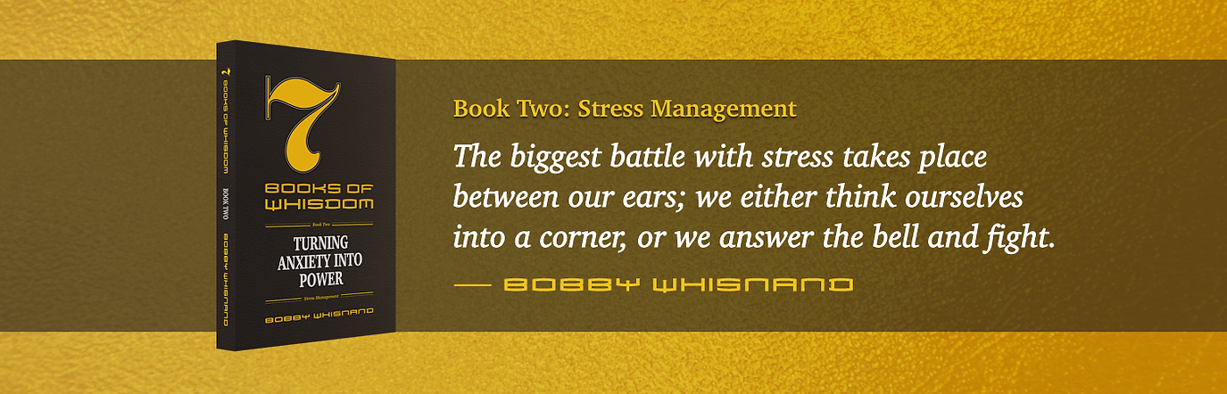 7 Books of Whisdom by Bobby Whisnand, Book Two: Stress Management