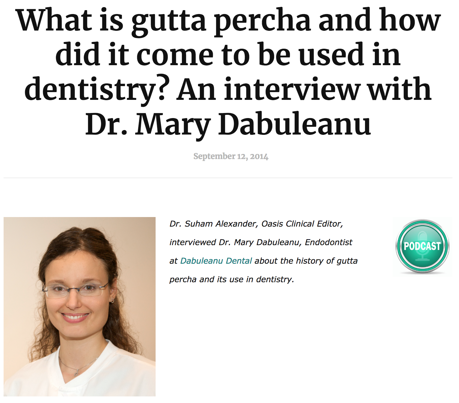 Dr. Mary Dabuleanu - Origin of Gutta Percha in Root Canal Treatment