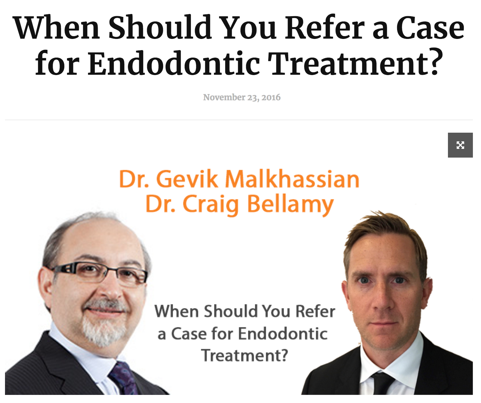 Dr. Gevik Malkhassian - When should you Refer a Case for Endodontic Treatment?