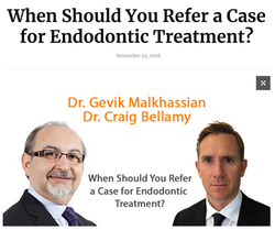 Dr. Gevik Malkhassian - When should you Refer a Case for Endodontic Treatment?