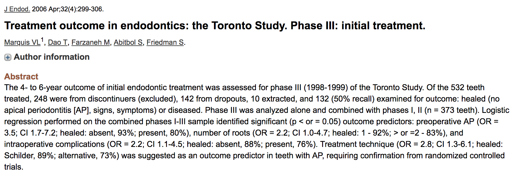 Dr. Sarah Abitbol - Treatment outcome in endodontics: the Toronto Study. Phase III