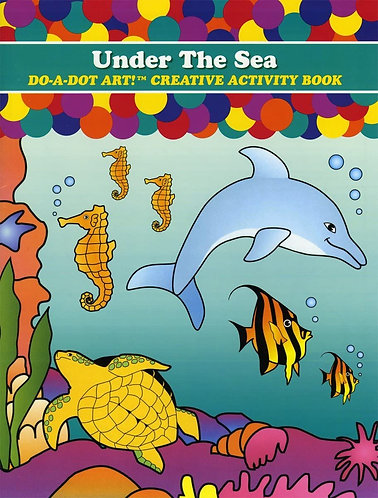 Do-A-Dot Under The Sea Coloring Book