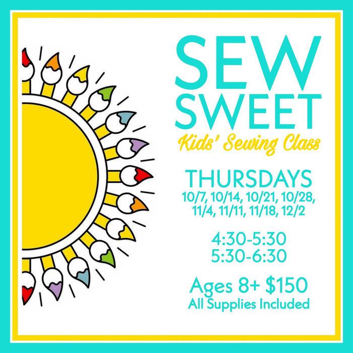 Sew Sweet ~ 4:30 Class
