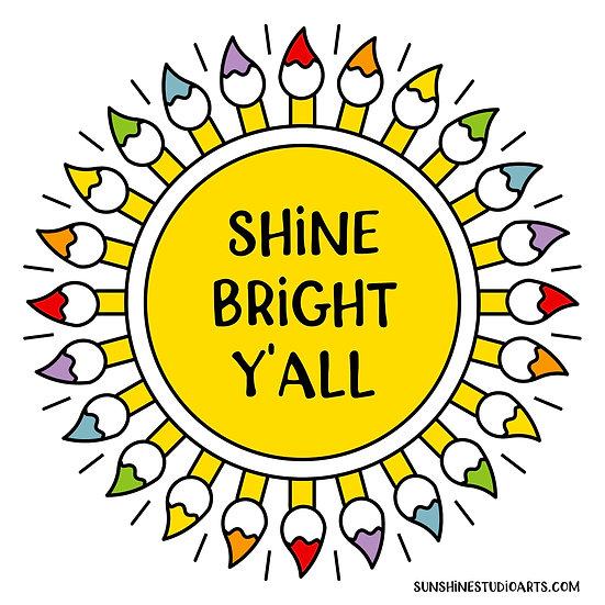 Shine Bright Y'all 3/4 Sleeve Baseball T-Shirt