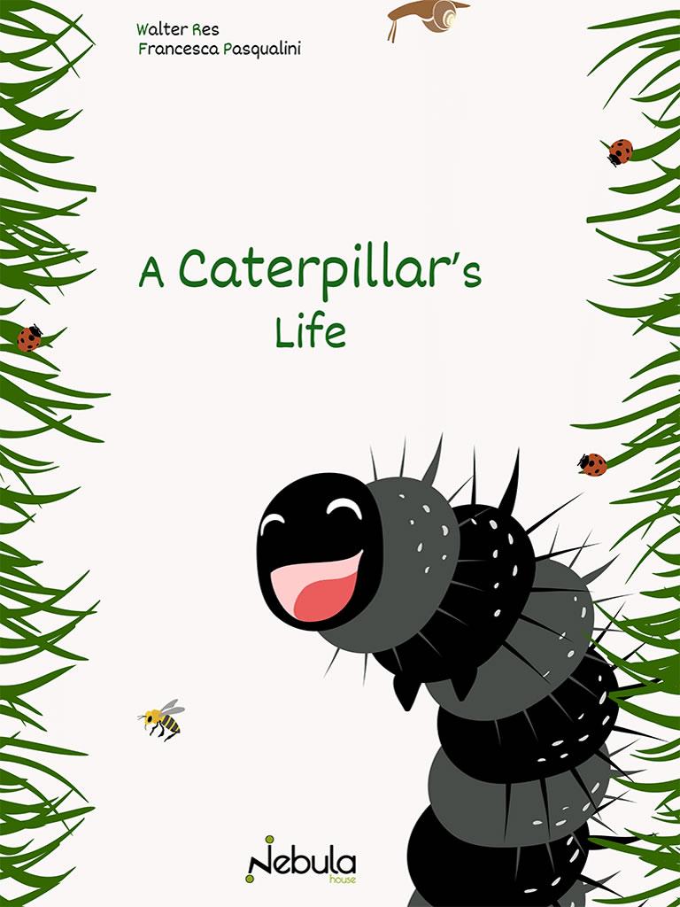 a caterpiller's life