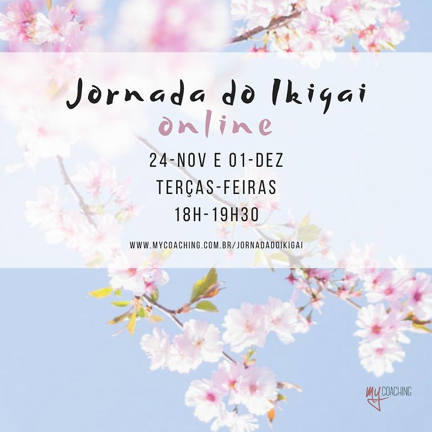 Workshop Jornada do Ikigai Online - 24/nov e 1/dez  @ 18h-19h30