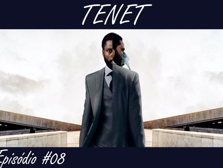 Episódio #08 - TENET