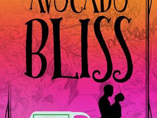 #CoverReveal for Avocado Bliss