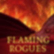 FLAMING  ROGUES.jpg