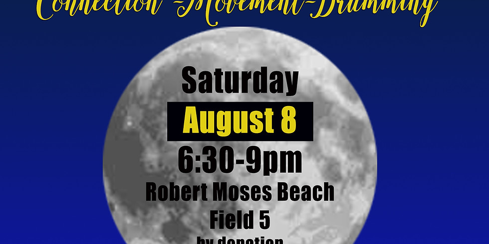 FULL MOON CIRCLE ON THE BEACH + DRUMMING AUGUST