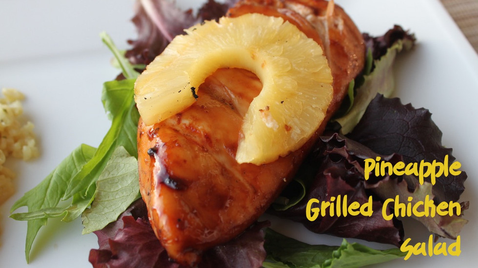 Pineapple Grilled Chicken Salad